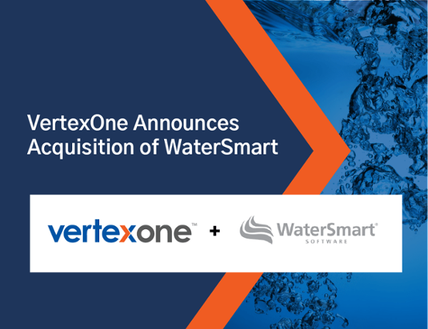 VertexOne Acquires WaterSmart to Expand its SaaS Leadership Position in the Utility Marketr